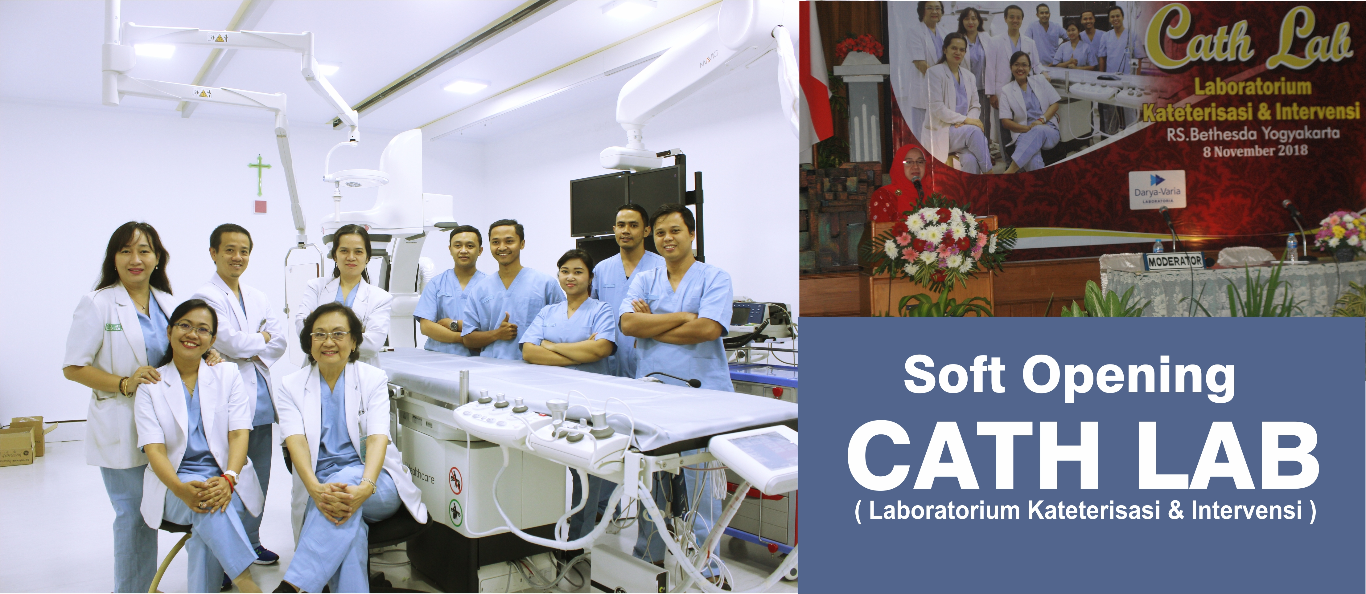 SOFT OPENING CATH LAB